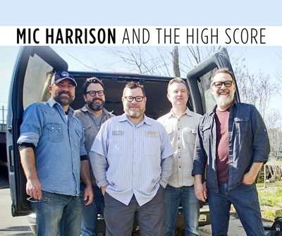 Mic Harrison & The High Score